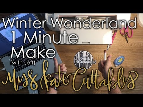 One Minute Make - Winter Wonderland How To Christmas DIY Tutorial with SVG Files & Jeff
