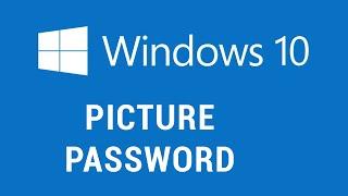 Windows 10 - Picture Password