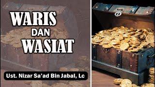 Daurah Waris Wasiat dan Harta Keluarga Ust Nizar Sa 39 ad Bin Jabal Lc