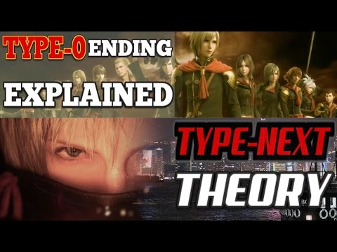 Final Fantasy Type-0 LORE DIVE: *True* Ending Explained & Story of Type-Next theory