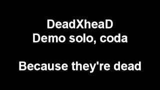 DeadXheaD - Because they