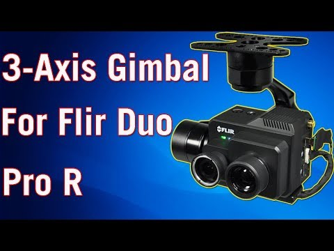3-Axis Drone Gimbal For FLIR Duo Pro R Thermal Camera
