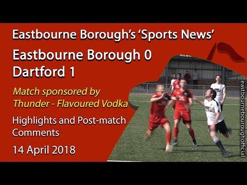 'Sports News': Eastbourne Borough 0 v 1 Dartford - Vanarama National League South Highlights