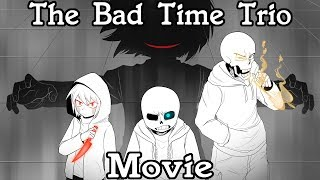 The Bad Time Trio Meet Season 1 [Comic Dub Movie]
