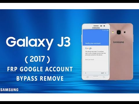 Method 2019 Bypass FRP Google account Samsung J3 2017 (J330F) Android 8.0