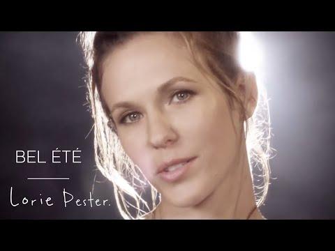 Lorie Pester - Bel été (Clip Officiel)