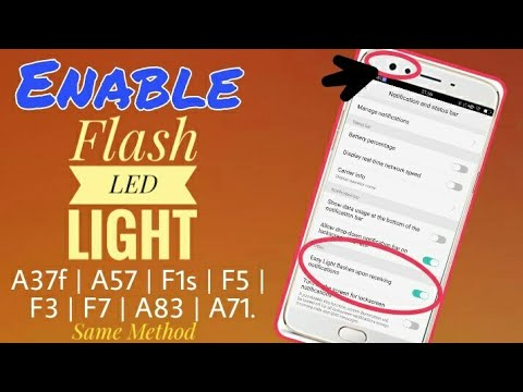 OPPO Enable Notification LED Light in OPPO A57 ,A71  A83, f1s, F5, F7   Complete solution of LED