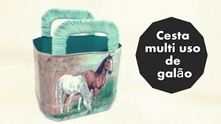 Como Fazer Cesta Multi uso – Usando Galão