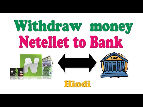 how can withdraw from neteller to bank hind   neteller to bank withdraw hindi
