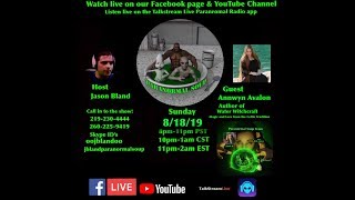 Paranormal Soup Ep 191 Guest Annwyn Avalon