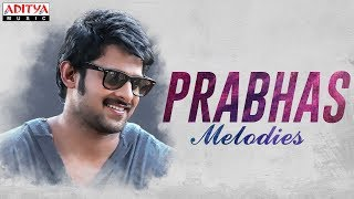 ♬♬ Prabhas Melodies ♬♬ | Prabhas Melodies Jukebox