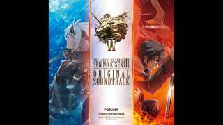 Sen no Kiseki II OST - Phantasmal Blaze