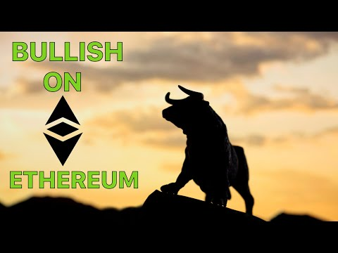 Here's Why Investors Are Bullish On Ethereum