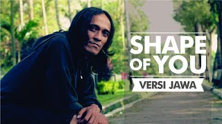 Video shape of you - Ed Sheeran (versi jawa) download MP3, 3GP, MP4, WEBM, AVI, FLV November 2017