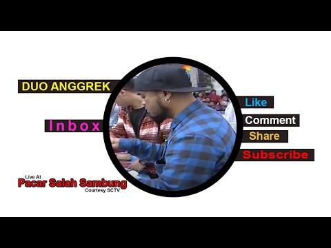 DUO ANGGREK [Pacar Salah Sambung] Live At Inbox (07-01-2015) Courtesy SCTV