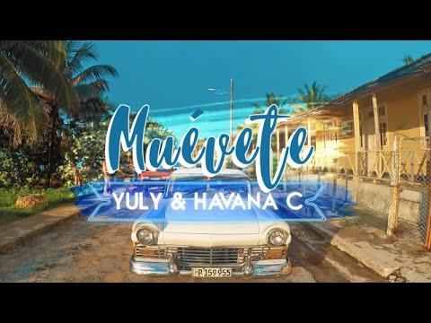 YULY Y HAVANA C - MUEVETE - (OFFICIAL VIDEO)