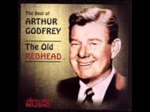 Arthur Godfrey- I'm Looking Over A Four Leaf Clover