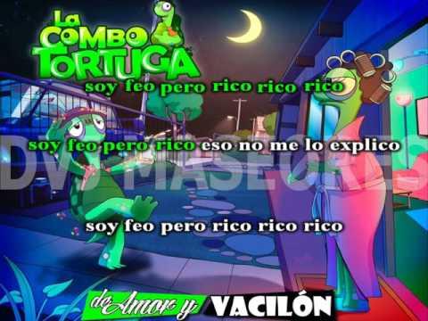 La Combo Tortuga - Soy Feo Pero Rico (KARAOKE)
