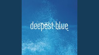 Play Deepest Blue (Paradise & Moriarty Remix)
