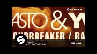 Basto & Yves V - CloudBreaker (Basto Remix) Resimi