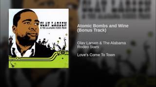 Atomic Bombs and Wine (Bonus Track)