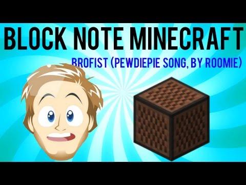 Block note, Minecraft - Brofist (Pewdiepie...