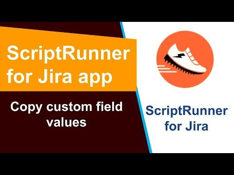 ScriptRunner - Copy custom field values