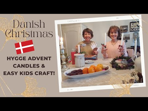 Hygge time! Making simple Danish Advent candles and winter crafts!