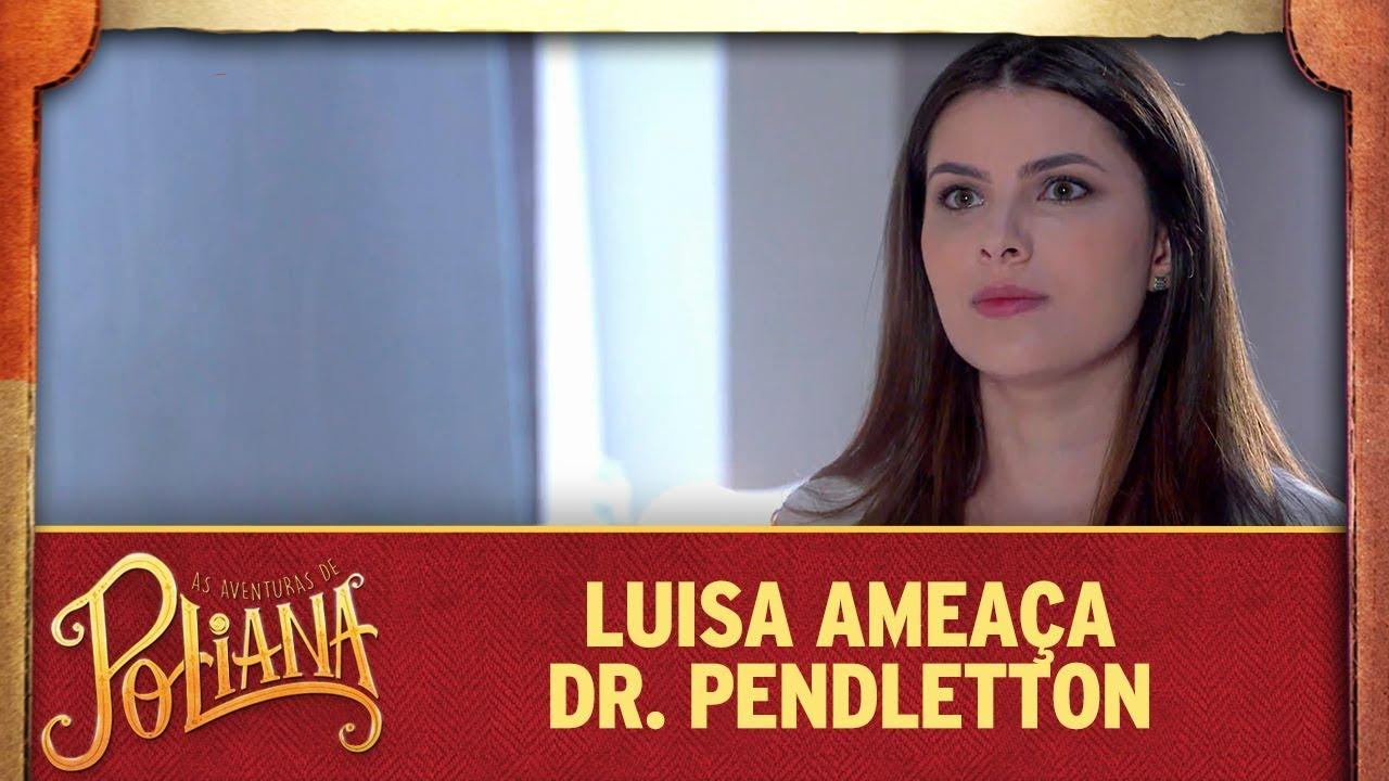 Luisa ameça o Sr. Pendletton | As Aventuras de Poliana