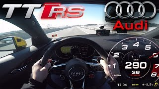 EPIC !!! 2018 Audi TT RS (0-290 km/h) POV- TOP SPEED, Acceleration TEST✔