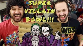 SUPER-VILLAIN-BOWL! - TOON SANDWICH - REACTION!!!