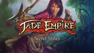 Jade Empire - Secret Styles