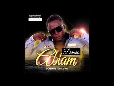 Danso Abiam - Gogomi (Go Down) (Prod by Bentilbeatz) (Ghana Music)