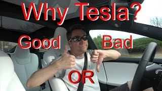 Why I Bought a Tesla? Good Or Bad?