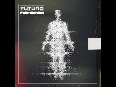 VAYA FUTURO - MXVI (EP VISUAL)