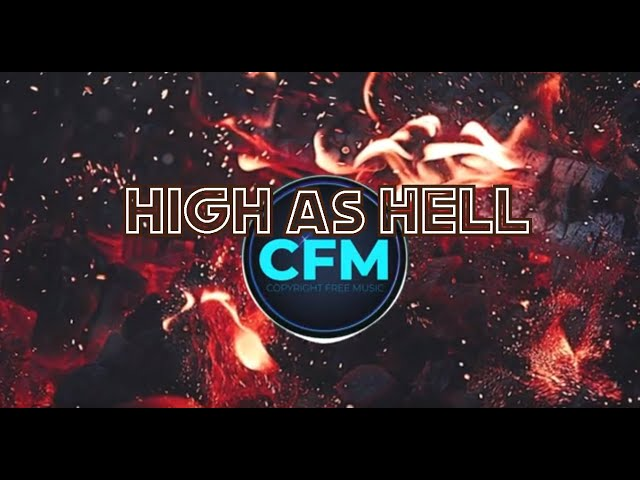 Royalty Free Music [High As H3LL by RYYZN] No Copyright Release