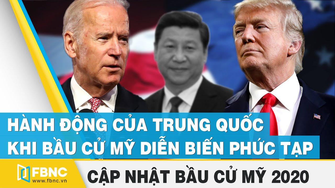 Bầu cử Mỹ 2020 ngày 04/12 | Hành động của Trung Quốc khi bầu cử Mỹ diễn biến phức tạp | FBNC