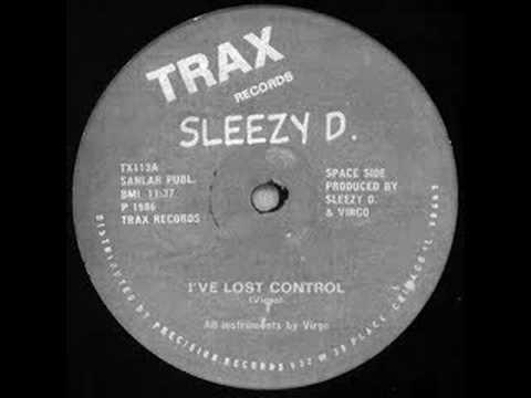 sleezy d - I ve lost control
