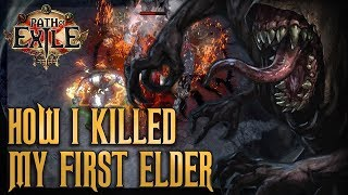 How I Killed My First Elder - Full Fight Commentary | Path of Exile