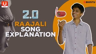 2.0 Raajali Song Explanation - Thalaivar's Surprise Avatar | Abhistu