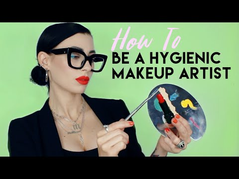How To Be A Clean, Hygienic Makeup Artist | During Covid-19 & Always!