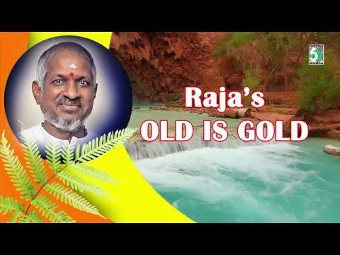 Ilayaraja's Old Is Gold   Audio Jukebox