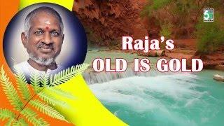 Ilayaraja's old is gold | audio jukebox