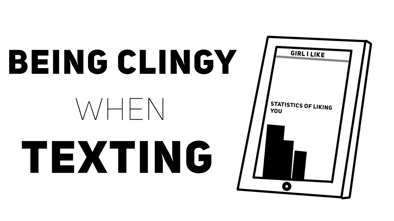 Being Clingy When Texting (Animated)
