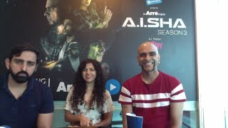 Season Finale Live Chat with the Cast of A.I.SHA - Raghu Ram, Adesh Sidhu, Auritra Ghosh, Rashi Mal
