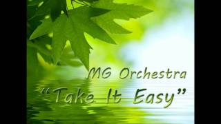 "MG Orchestra ""Take It Easy"""