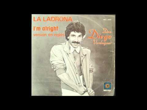 Diego Verdaguer - I'm Alright (La Ladrona) with lyrics