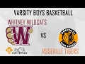 Varsity Boys Basketball- Whitney Wildcats VS Roseville Tigers | 2-7-17 | EOTSN