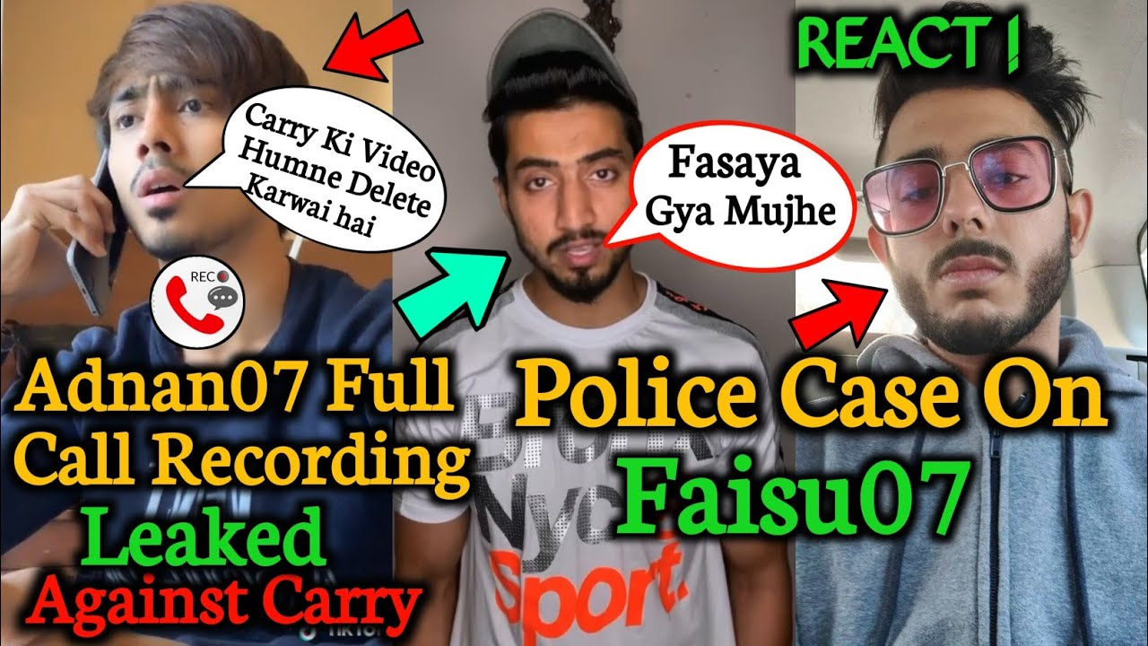 Adnan07 Call Recording Leaked Against Carryminati |Conspiracy against Carry |Police case on Faisu 07