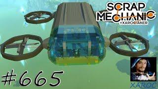 Scrap Mechanic - Xaroc baut - Großer Quadro Copter Teil 2 #665 🐶 deutsch / german